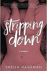 Stripping Down: A Memoir Kindle Edition