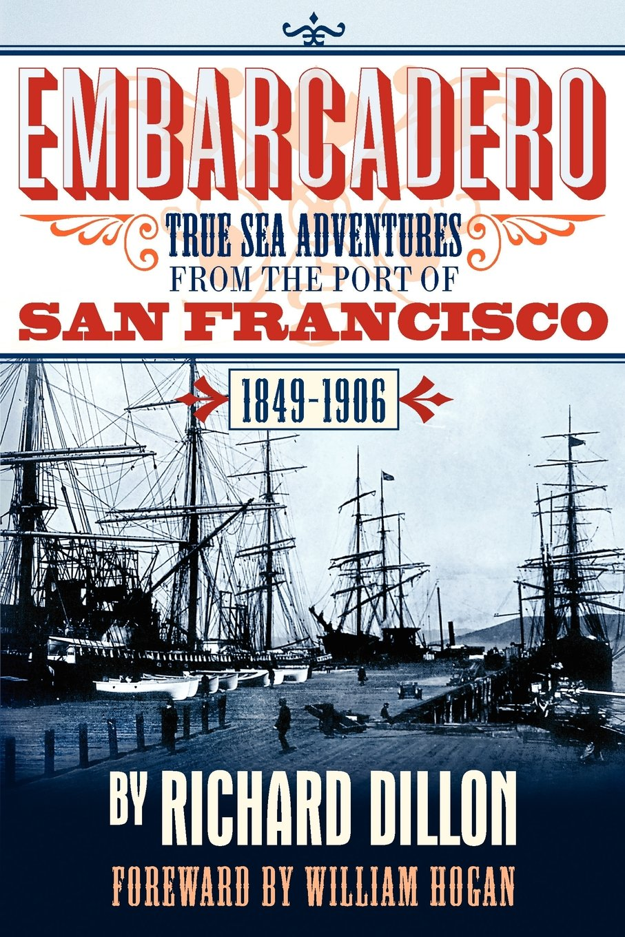 Download Embarcadero: True Tales of Sea Adventure from 1849 to 1906 PDF