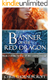 Banner of the Red Dragon (Arthur of the Cymry Book 2)