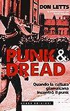 Punk & dread. Quando la cultura giamaicana incontrò il punk