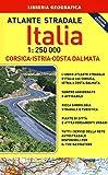 Atlante stradale Italia. Con Corsica-Istria-Dalmazia 1:250.000. Con gadget
