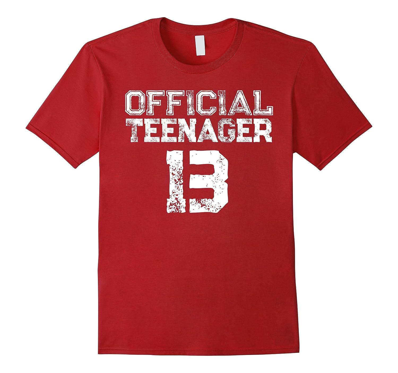 Official Teenager 13 -13th Thirteen Birthday T-Shirt-RT