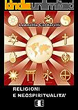 Religioni e neospiritualità: 1 (Religione ed Esperienze)