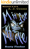 M is for Me-Me (Monsters A to Z Book 3)