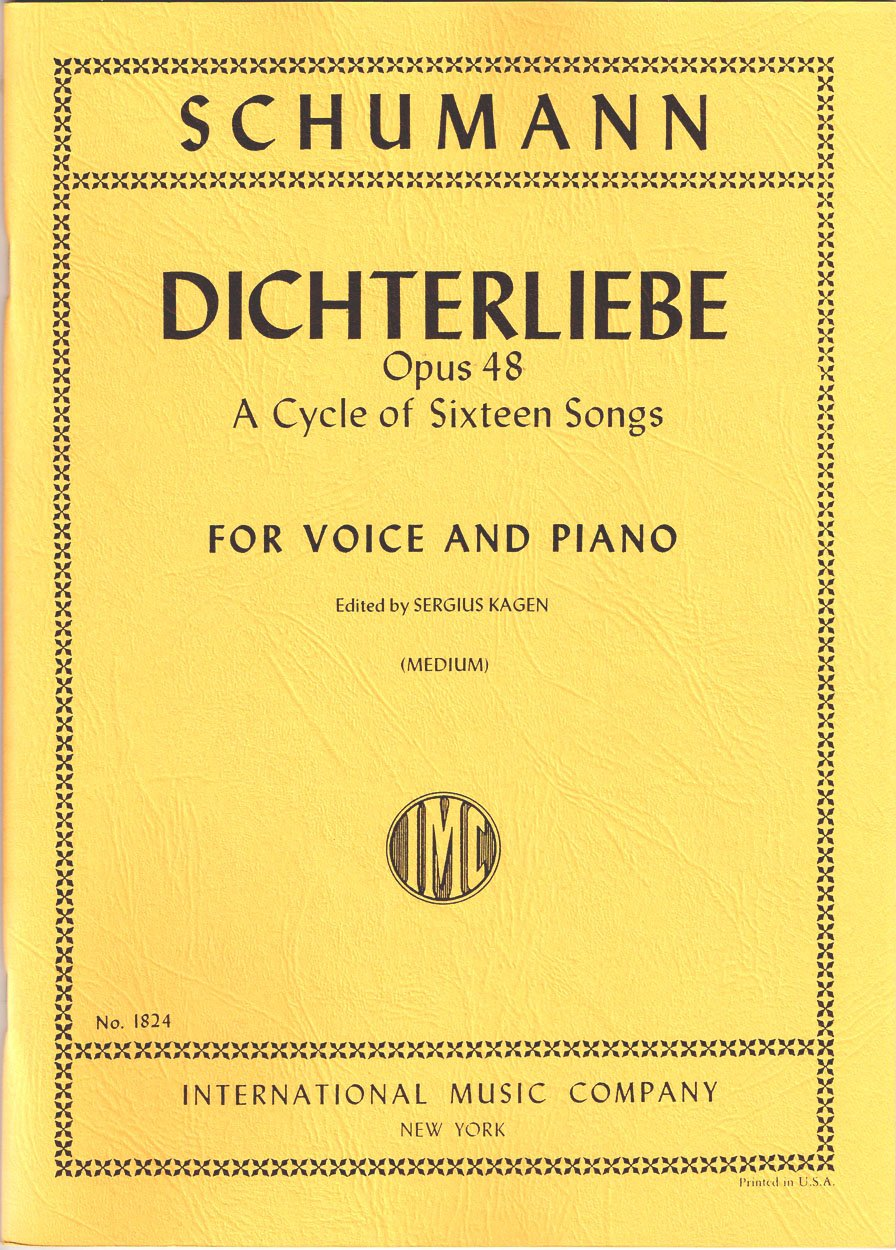 Schumann: Dichterliebe, Opus 48 (Medium) [IMC No. 1824]: Robert Schumann,  Sergius Kagen, Edith Braun: Amazon.com: Books