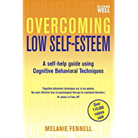 Overcoming Low Self-Esteem, 1st Edition: A Self-Help Guide Using Cognitive Behavioral Techniques (Overcoming Books)
