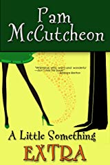 A Little Something Extra: A Paranormal Romantic Comedy Kindle Edition