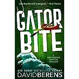 Gator Bite: A laugh until you die coastal crime thriller! (A Troy Bodean Tropical Thriller Book 8)