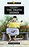 Augustine: The Truth Seeker (Trailblazers)
