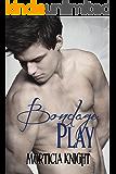 Bondage Play (Play Series Book 2)