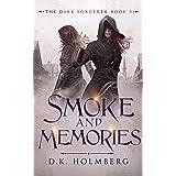 Smoke and Memories (The Dark Sorcerer Book 3)
