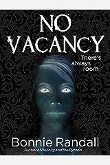 No Vacancy Kindle Edition