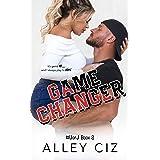 Game Changer: #UofJ Book 2- A Second Chance Romantic Comedy Sports Romance (U of J)