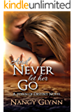 And Never Let Her Go: A Town of Destiny Novel (English Edition)
