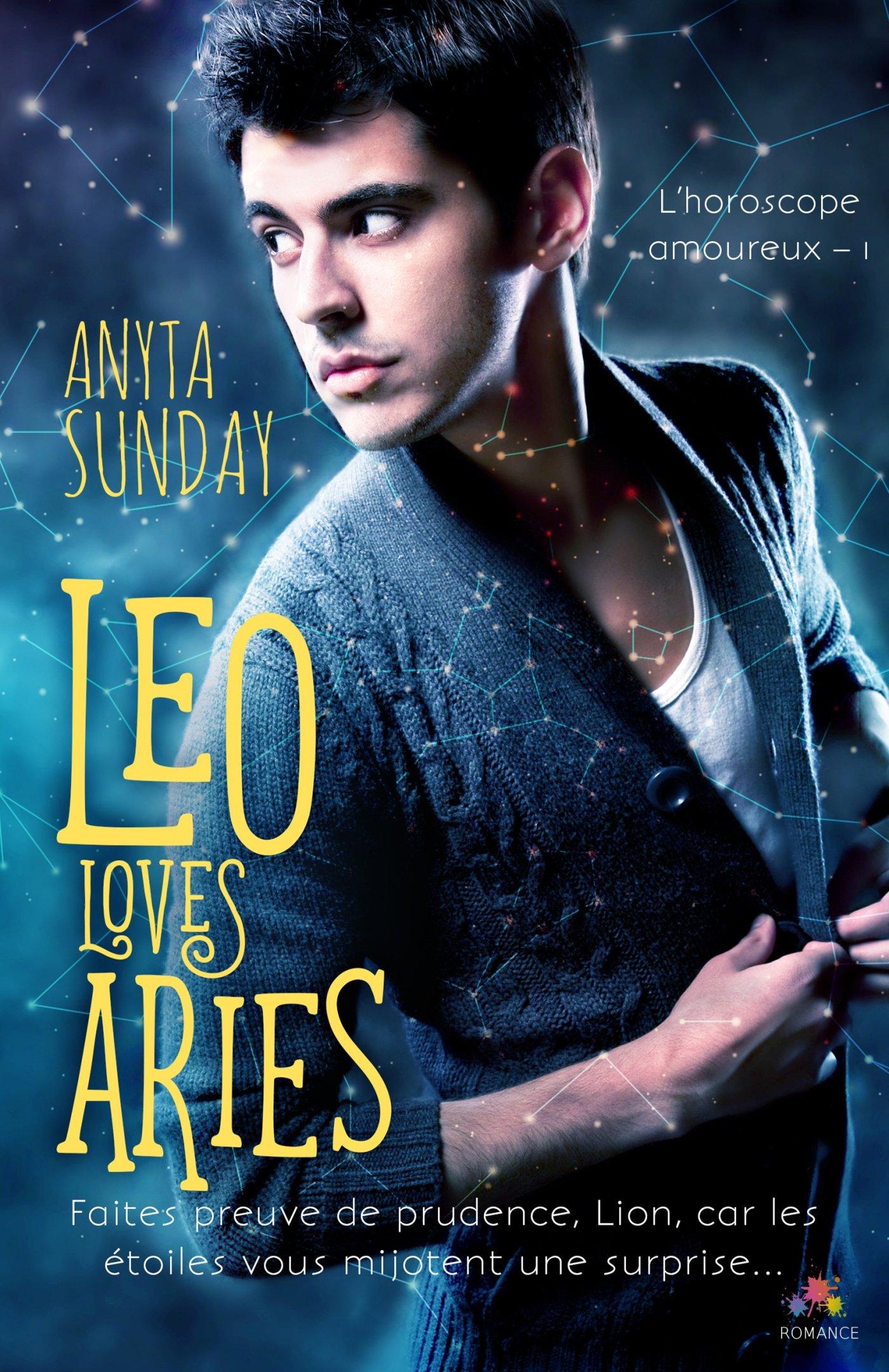 Leo Loves Aries: L'horoscope amoureux, T1 Broché – 8 novembre 2017 Anyta Sunday Mxm Bookmark 2375743024 Romans d'amour