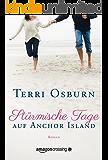 Stürmische Tage auf Anchor Island (German Edition)