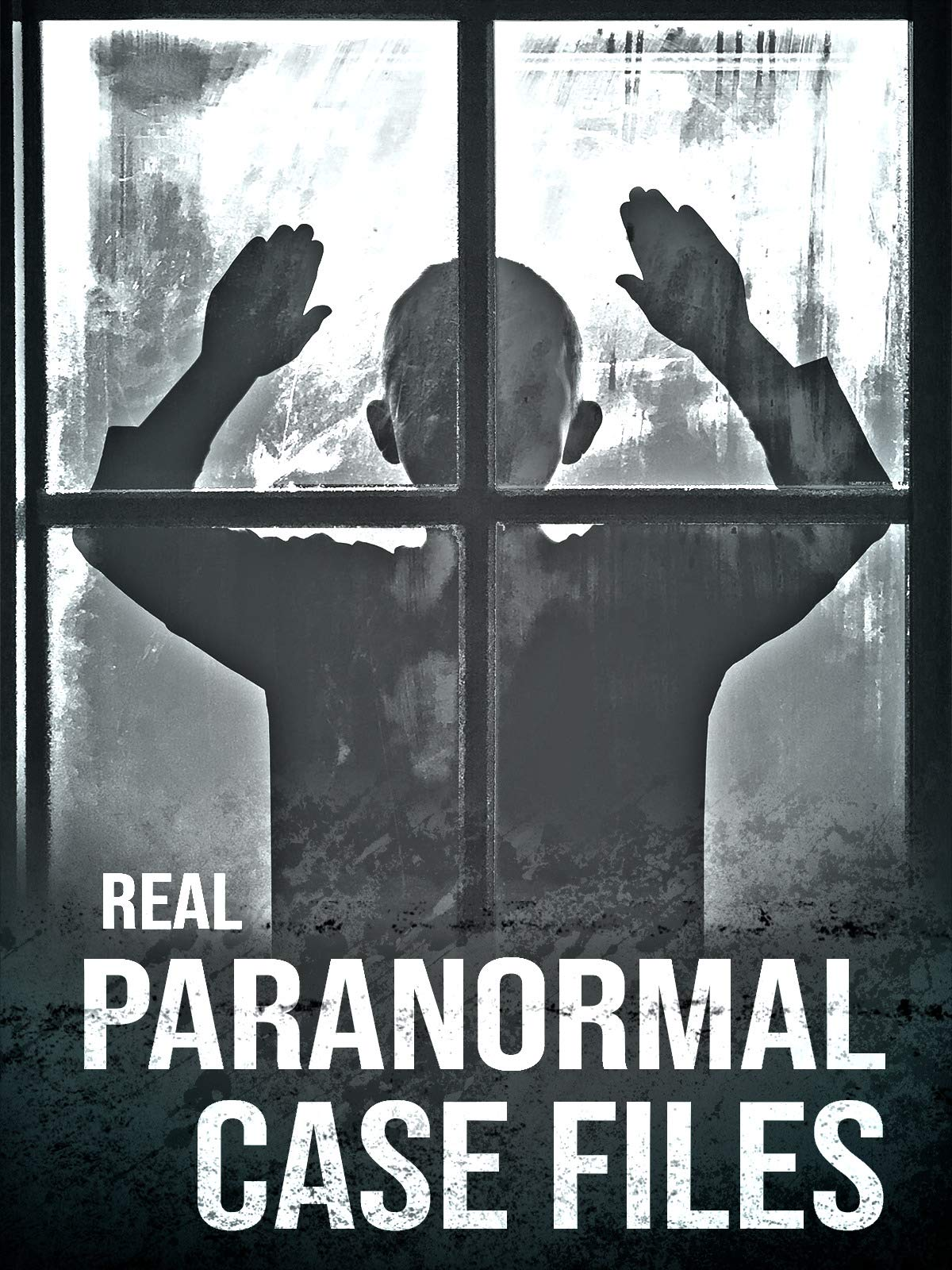 Real Paranormal Case Files on Amazon Prime Video UK