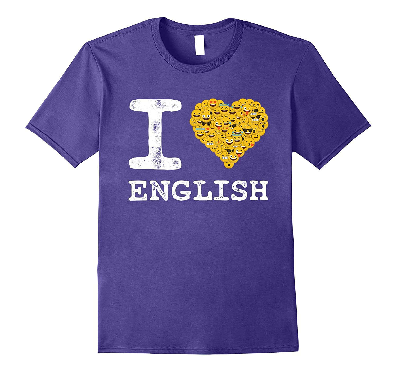 English Shirt - I Love English T-shirt for Teachers-TJ