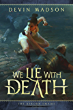 We Lie With Death (The Reborn Empire Book 2)
