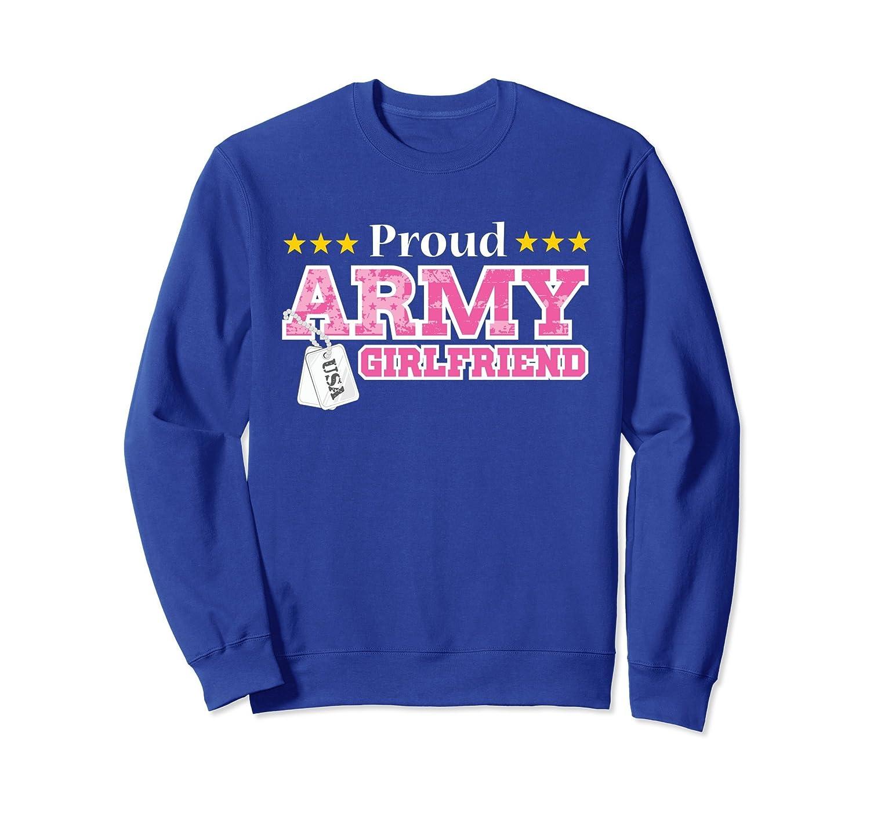 Proud Army Girlfriend Sweatshirt USA Military Girlfriend-AZP