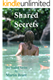 Shared Secrets: A Story About Nudists (The Nudist Series Book 7)