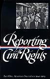 Reporting Civil Rights Vol. 1 (LOA #137): American