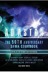 Ad Astra: The 50th Anniversary SFWA Cookbook Kindle Edition