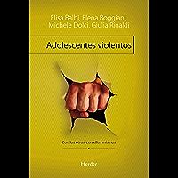 Adolescentes violentos: Con los otros, con ellos mismos (Problem Solving)