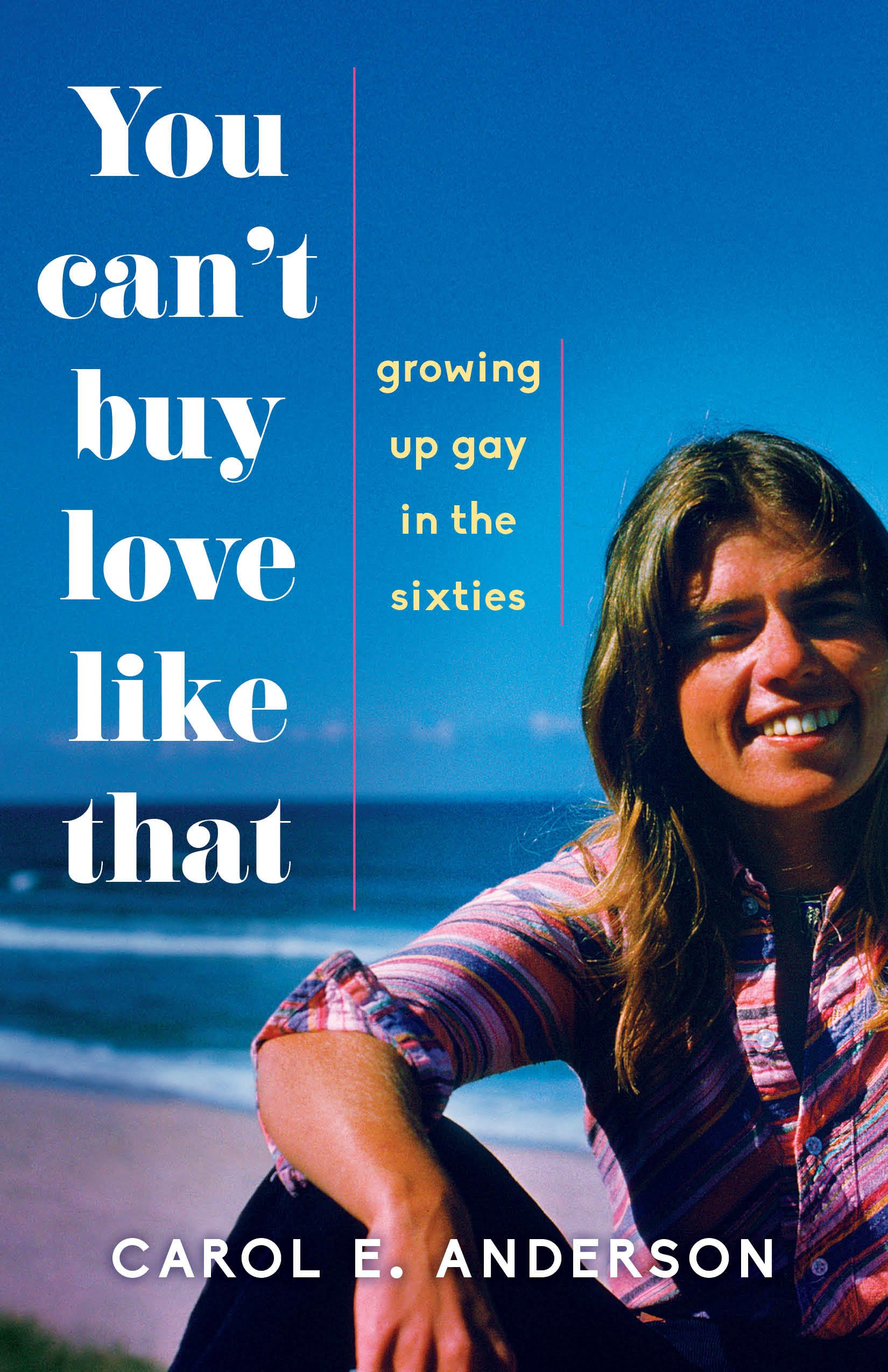 Download You Can't Buy Love Like That: Growing Up Gay in the Sixties ebook