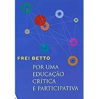 Por uma educação crítica e participativa