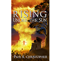 Rising Under the Sun (English Edition)