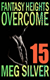 Overcome (Fantasy Heights Book 15)