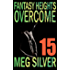 Overcome (Fantasy Heights Book 15)
