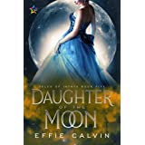 Daughter of the Moon (Tales of Inthya Book 5)