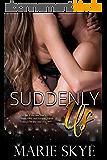 Suddenly Us (English Edition)