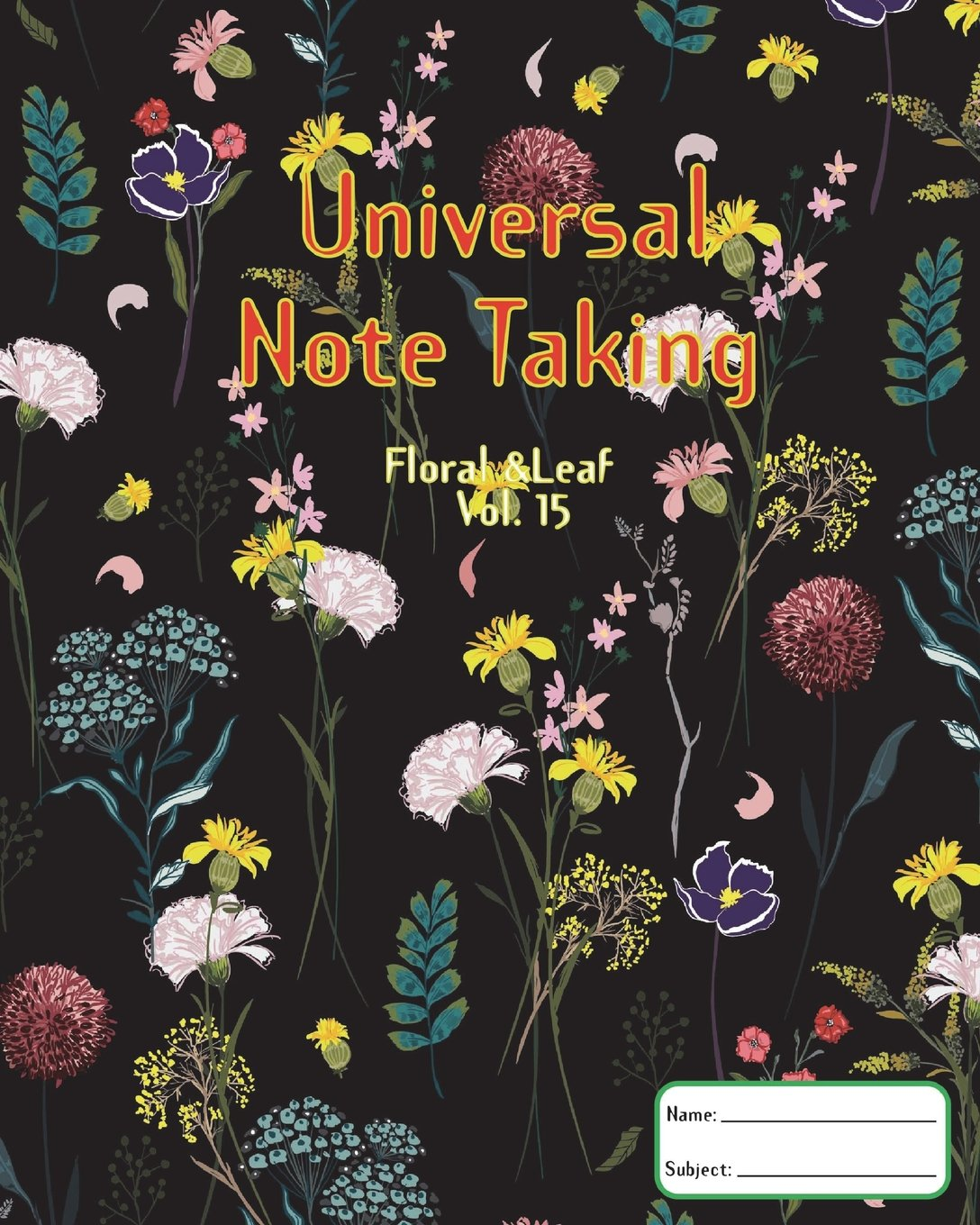 Download Universal Note Taking: Cornell Notes; Volume 15 of floral &leaf series, Note taking notebook,120 Pages(60 Sheets), 8 x 10 Inch, Key Points, Notes and Summary area pdf
