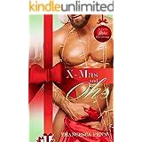 X-Mas and Ohs (A Very Alpha Christmas Book 2)