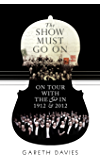 The Show Must Go On: On Tour with the LSO in 1912 and 2012