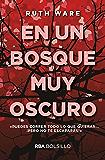 En un bosque muy oscuro (FICCION) (Spanish Edition)