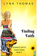 Finding Faith (Jennie's Gifts Book 3) Kindle Edition