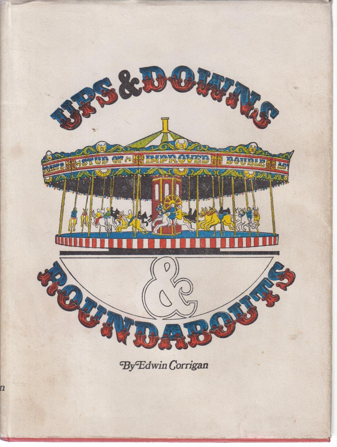 Ups Downs Roundabouts Amazon Com Books