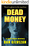 Dead Money: A Jolly Lomax Mystery