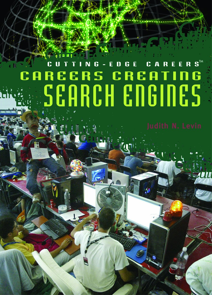 Careers Creating Search Engines (Cutting-Edge Careers)