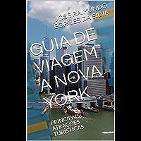 GUIA DE VIAGEM A NOVA YORK: PRINCIPAIS ATRAÇÕES TURÍSTICAS