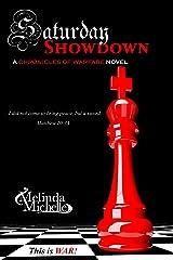 Saturday Showdown (Chronicles of Warfare Book 7) Kindle Edition