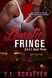 Lunatic Fringe : A Colorado Academy of Superior Intellect romantic thriller (CASI Book 3)