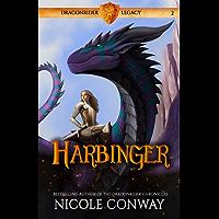 Harbinger (Dragonrider Legacy Book 2)