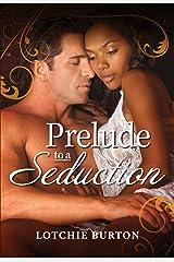 Prelude to a Seduction (Crimson Romance) Kindle Edition