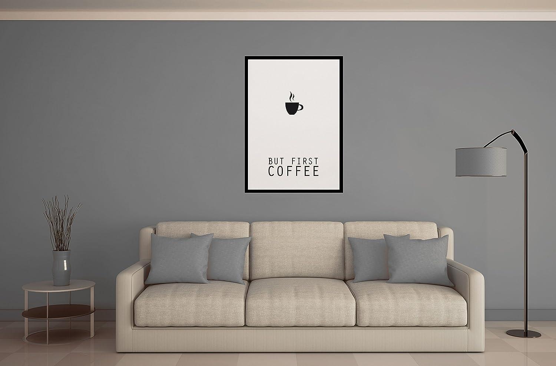 beneart® But first coffee Plakat Wandbild Premium Druck, Größe:ca ...