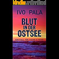 Ein Fall für Fuchs & Haas: Blut in der Ostsee - Krimi (German Edition)